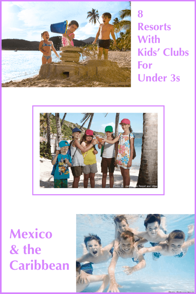 Kids clubs are a great opportunity for kids to make new friends and for parents to get some time to themselves, if your kids are old enough. Kids clubs for toddlers and preschoolers can be hard to find. These 8 resorts in the caribbean and mexico offer kids clubs for tots. #vacation #kidsclub #toddlers