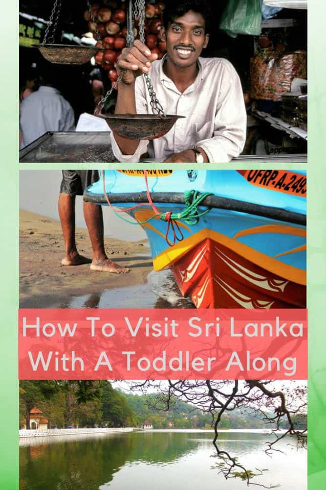 Sri lanka is a relatively easy place to travel around with a kids. Our guest writer tells what to see and do in colombo, kandy and galle , and which beaches are the best. #srilanka #vacation #thingstodo #kids #toddler