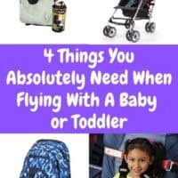 These 4 essential items will get you through the airport and your flight with a baby or toddler along. Read our tips before you fly. #baby #toddler #flying #airplane #gear #essentials #traveltips