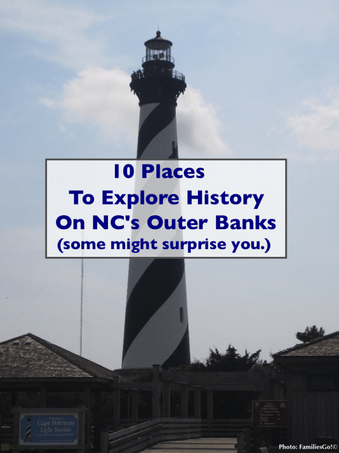 Explore u. S. History on the outer banks