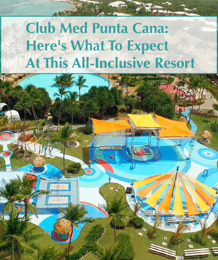 Club med punta cana offers families upscale value and for Mediterranean all inclusive resorts