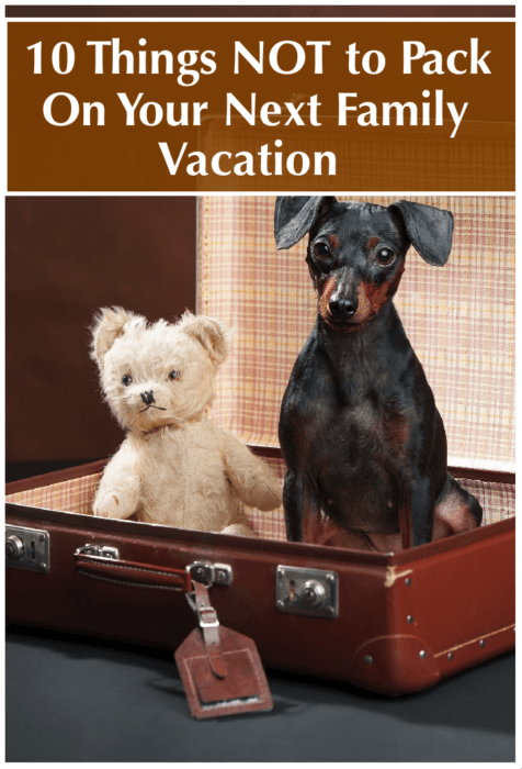 Plenty of lists tell you what to pack when you travel with kids. Here is a list of what to leave home on your next family vacation. Won't it feel good to travel lighter?