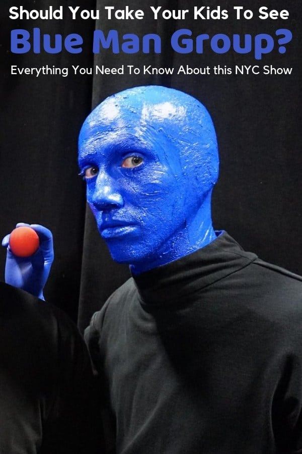 Blue man group is a popular performance-art show that started in greenwich village, nyc and now plays all over the world. Should you take your kids? We tell you what to expect and what age groups will like it. #bluemangroup #review #nyc