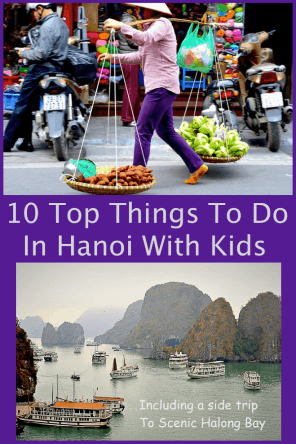 From a family-friendly tour, to exploring the old quarter and finding the best local food, here are our top 10 tips for exploring hanoi, vietnam with kids. #hanoi #kids #tips