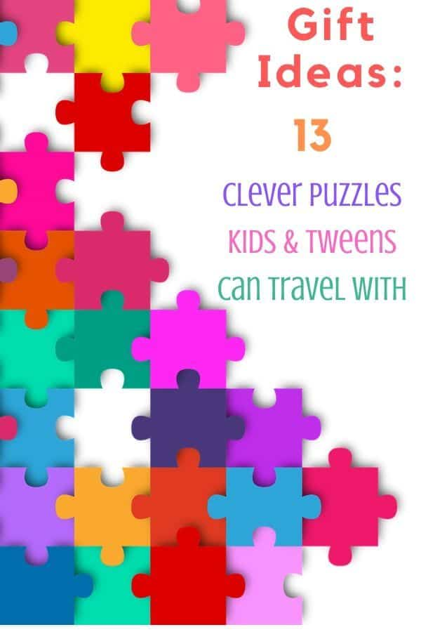 Puzzles are an easy way to keep kids occupied and pass the time. Here are 13 puzzles for kids and tweens that can travel with your. #puzzles #traveltoys #kids #tweens #giftideas