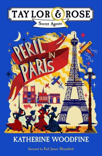 Peril in paris takes young spies taylor & rose on spying adventures just before wwi.