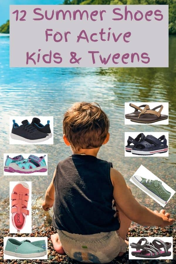 Sneakers, sport sandals and water shoes that will keep active kids cool and comfortable all summer long, and that will last the whole season no matter what they do to them. #sandals #waterschooes #sportsandals #sneakers #kids #tweens #summer #shopping