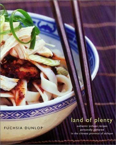 Land of plenty of one of fuscia dunlop's books on sichuan cooking