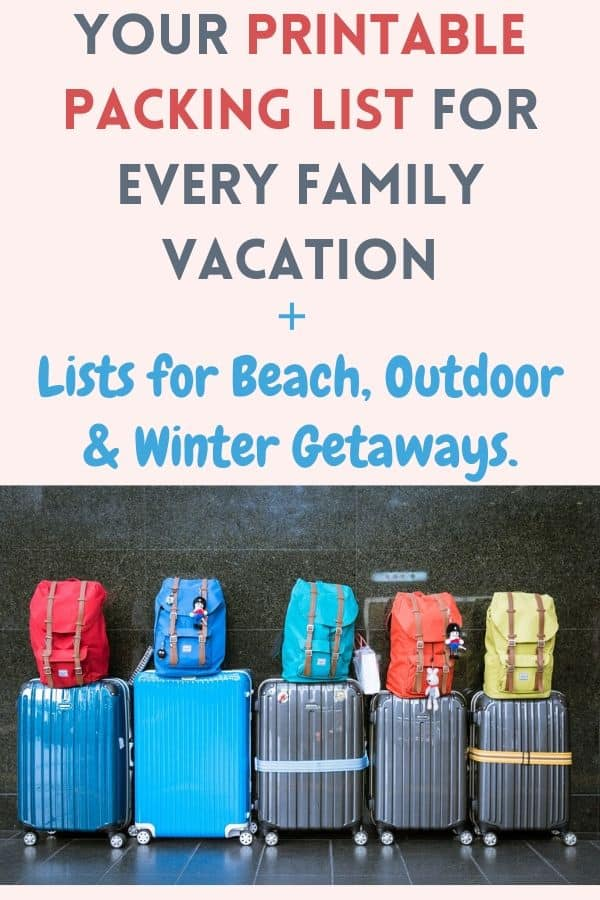 A basic packing list for every trip, plus packing lists for outdoor, winter and beach vacations, your carry-on and traveling with babies. All in one place. All printable! #printable #packinglist #vacation #planning #beachlist #wiinterlist #outdoorlist #toddlerlist