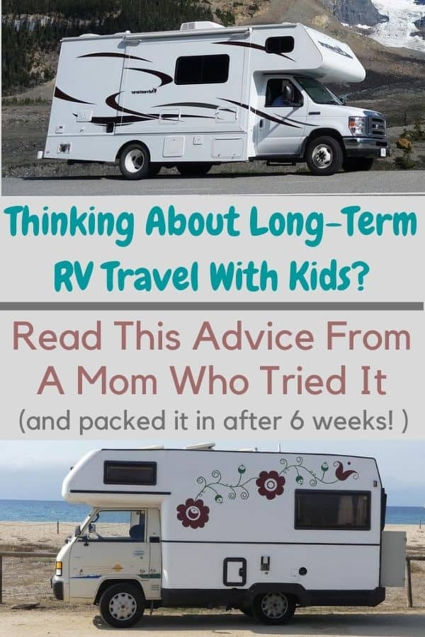 Read these 20 essential dos and don'ts before planning that long-term rv trip with your kids. Turns out, they might hate it! #longterm #rv #travel #kids #family #dos #don'ts #tips